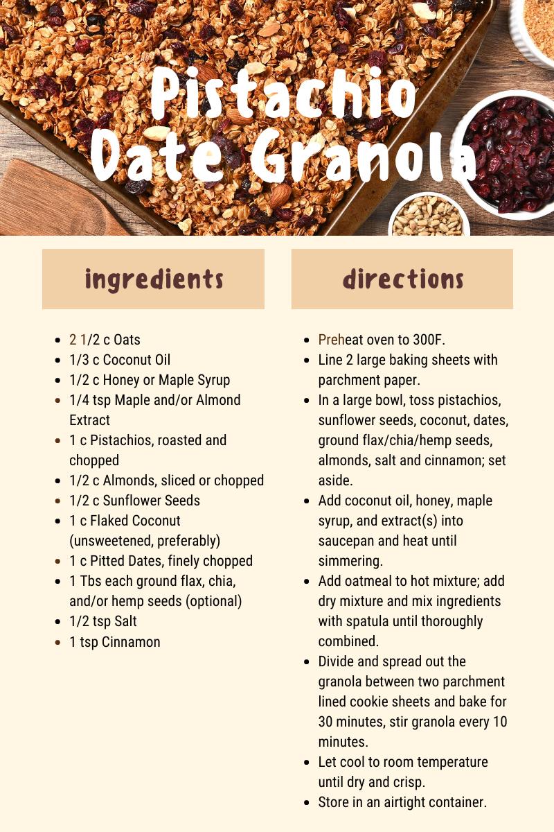 pistachio date granola recipe